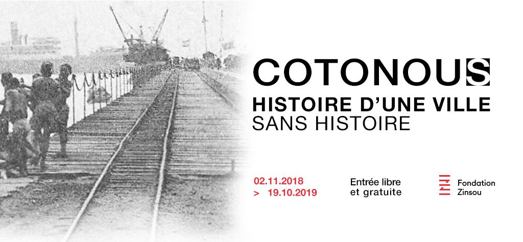 COTONOU(S) Histoire d'une ville sans histoire